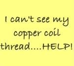 Lost Copper coil thread